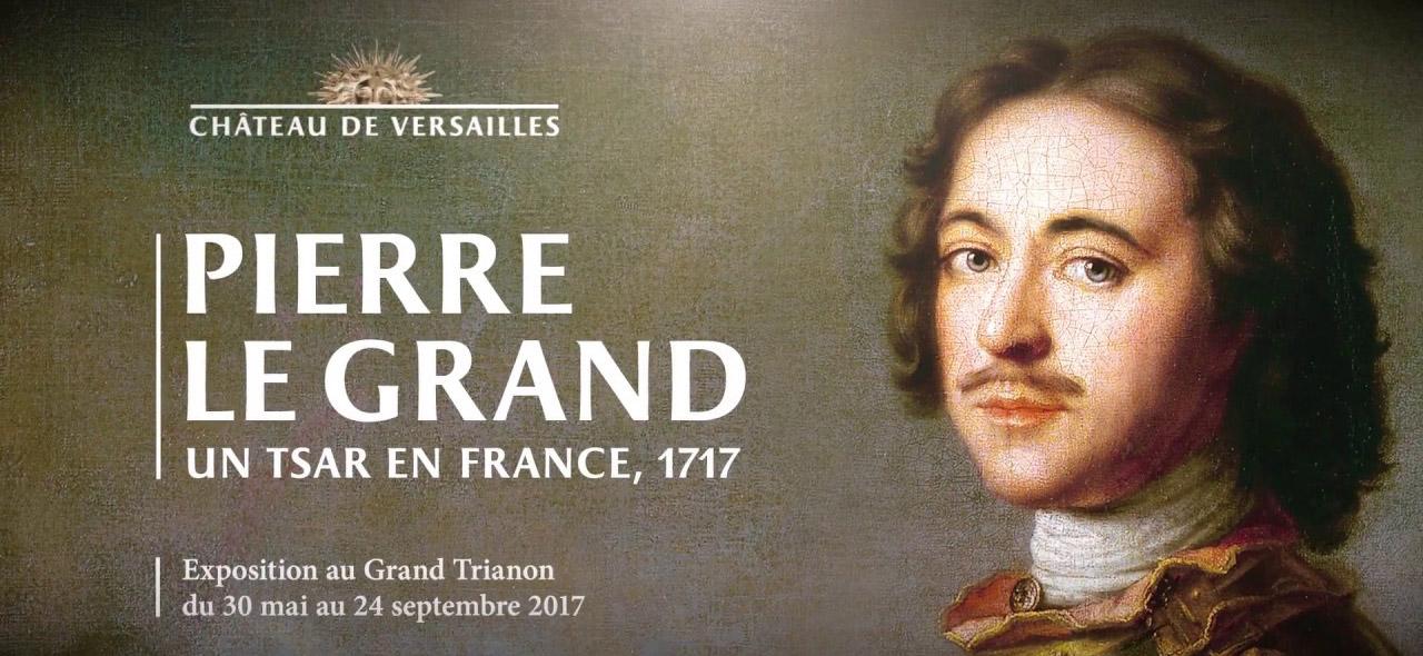 Pierre Le Grand – Un Tsar en France, 1717