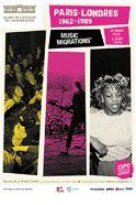 Affiche Exposition Temporaire Pars Londres, Music Migrations